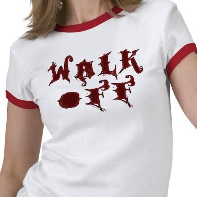 walk_off_tshirt-p235029276941303936y75g_400.jpg
