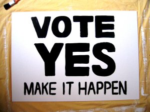 vote-yes-make-it-happen-sign.jpg